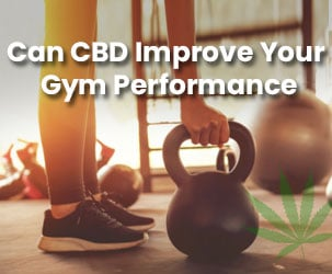 Can CBD Improve Your Gym Performance?