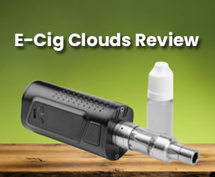 E-Cig Clouds Review - Affordable and Top Class Vaping products