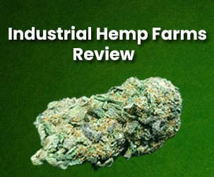 Industrial Hemp Farms In-Depth Review | Best CBD Hemp Flower, Seeds and Clones