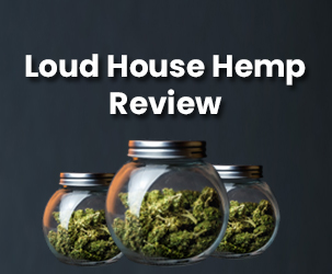 Loud House Hemp Review | Get Superior Quality Hemp Products