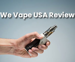 We Vape USA Review | A Great Place to Order Affordable Vape Products