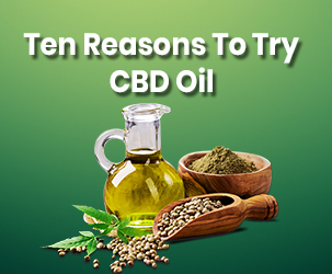 Ten Reasons to Try CBD Oil in 2019