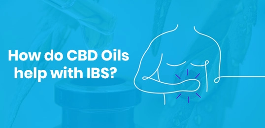 How do CBD Oils help with IBS